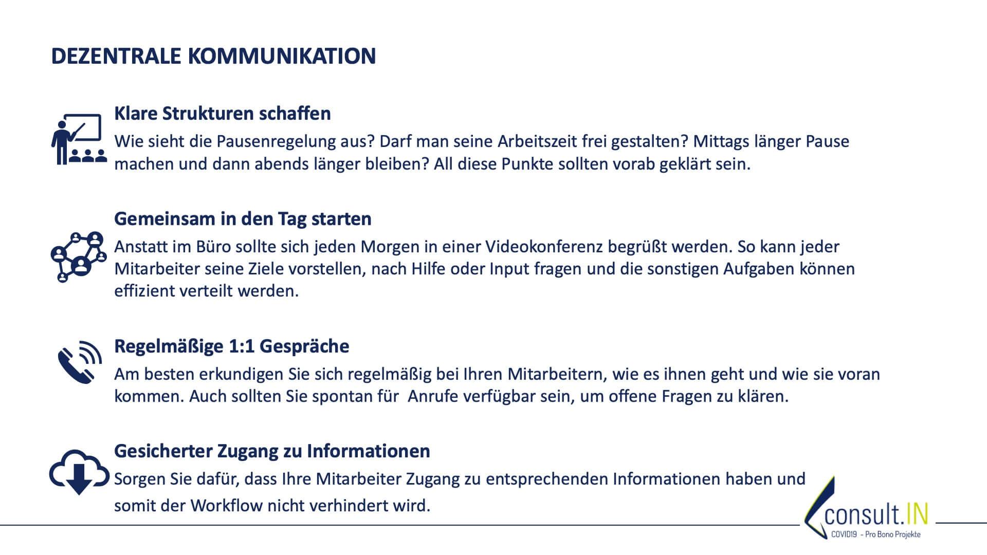 Dezentrale Kommunikation; Klare Strukturen, Gemeinsamer Start in den Tag, 1:1 Gespräche, Gesicherter Informationszugang